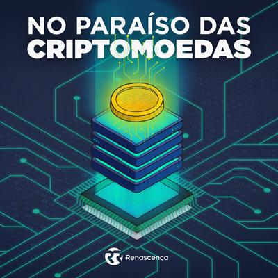 No paraíso das criptomoedas
